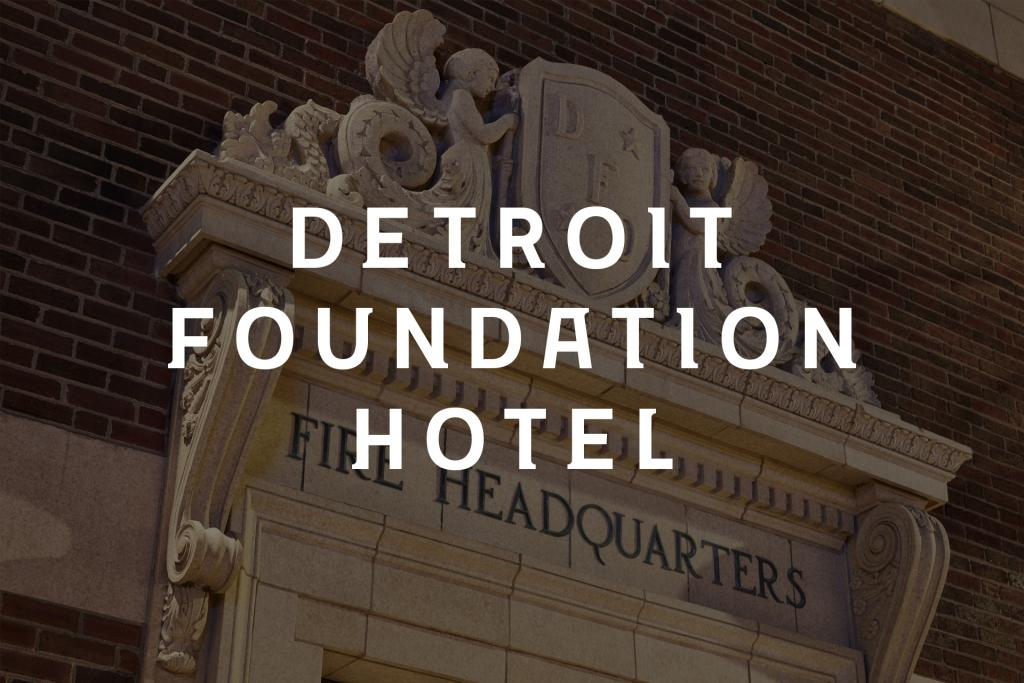 The Detroit Foundation Hotel: Identity, Typography Design, Sales Package... Detroit, MI
